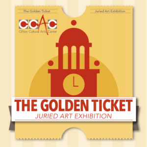 The Golden Ticket-CALL TO ARTISTS @ Clifton Cultural Arts Center  | Cincinnati | Ohio | United States