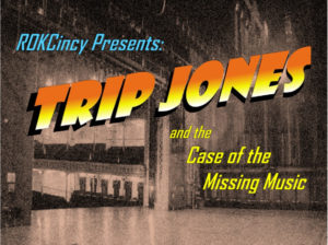 Trip Jones and The Case of the Missing Music @ Clifton Cultural Arts Center
